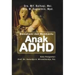 MEMAHAMI DAN MEMBANTU ANAK ADHD